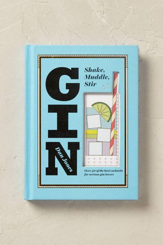 Gin: Shake Muddle Stir book