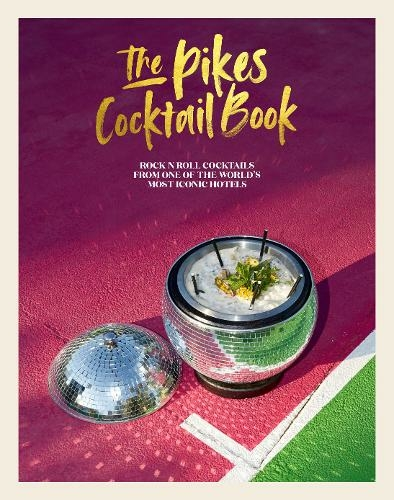 The Pikes cocktail recipe book